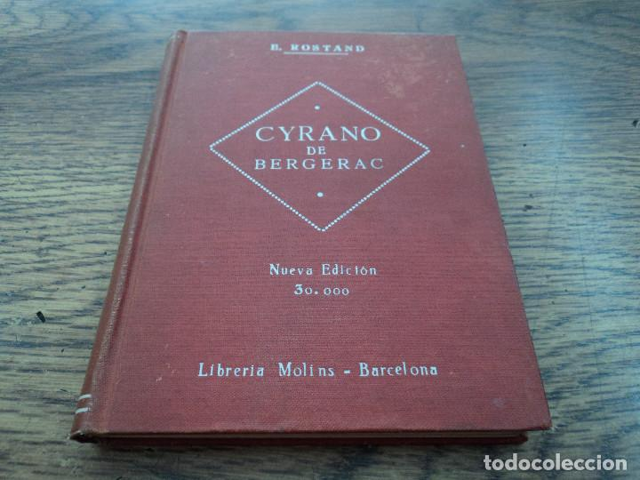 CYRANO DE BERGERAC (VERSIÓN CASTELLANA) - AUTOR: EDMUNDO ROSTAND - EDITA: FARRÉ Y ASENSIO - 1928 (Libros antiguos (hasta 1936), raros y curiosos - Literatura - Teatro)