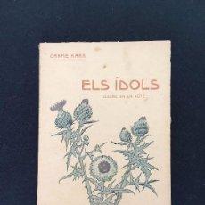Alte Bücher - Carme Karr. Els Ídols. Cuadro en un acte. Bartomeu Baxarias, Editor. Barcelona, 1911. 1ª Edición. - 79921661