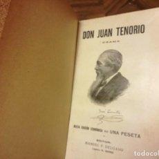Libros antiguos: LIBRO DE 1913 DON JUAN TENORIO. Lote 79971849
