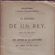 Libros antiguos: GIL DE SANTIVAÑES, A. Y CUENCA, C.L. DE: LA HERENCIA DE UN REY. 1875. DEDICATORIA AUTÓGRAFA 1ª ED. Lote 80192961