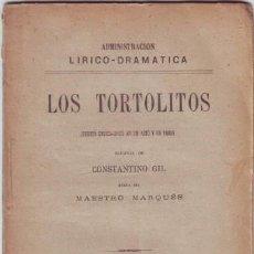 Libros antiguos: GIL, CONSTANTINO: LOS TORTOLITOS. 1891. PRIMERA EDICIÓN. Lote 80231013