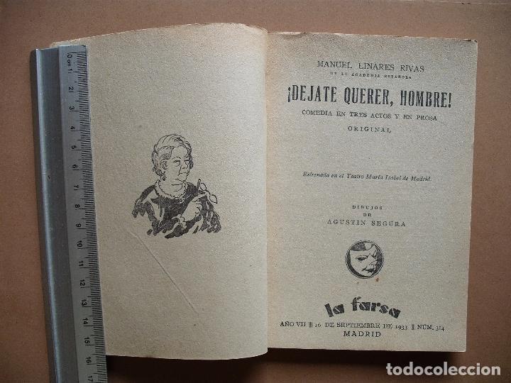 Libros antiguos: LA FARSA -DEJATE QUERER,HOMBRE- Nº 314,REVISTA SEMANAL DE TEATRO- 1933. - Foto 2 - 81263060