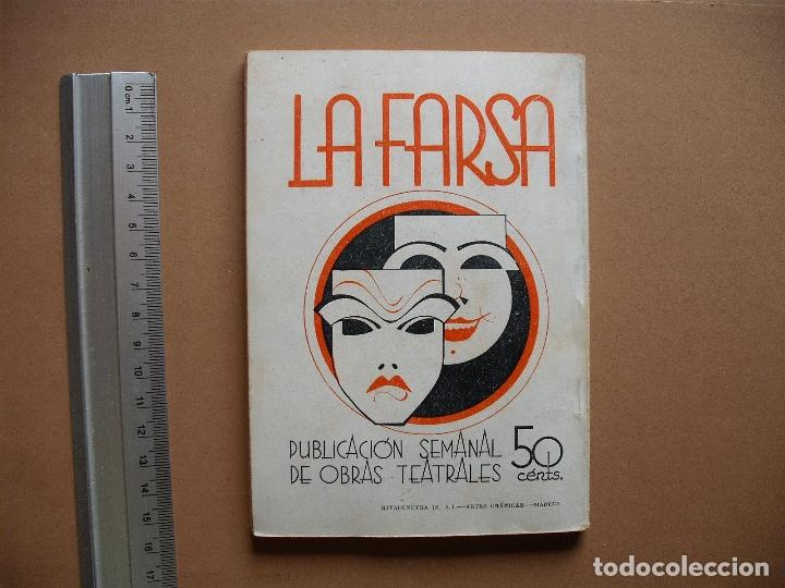 Libros antiguos: LA FARSA -DEJATE QUERER,HOMBRE- Nº 314,REVISTA SEMANAL DE TEATRO- 1933. - Foto 3 - 81263060
