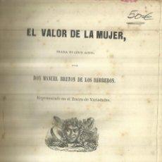 Libros antiguos: EL VALOR DE LA MUJER. MANUEL BRETON DE LOS HERREROS. IMPR. D C. GONZÁLEZ. MADRID. 1852. Lote 84197428