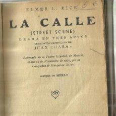 Libros antiguos: LA CALLE. JUAN CHABAS. LA FARSA. MADRID. 1930. Lote 84300452
