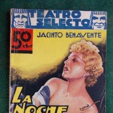 Libros antiguos: COLECCIÓN TEATRO SELECTO- JACINTO BENAVENTE-LA NOCHE DEL SÁBADO. Lote 84677000