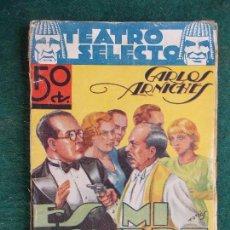 Libros antiguos: COLECCIÓN TEATRO SELECTO- CARLOS ARNICHES ES MI HOMBRE. Lote 84677244