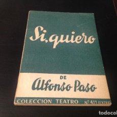 Libros antiguos: OBRA DE TEATRO , SI QUIERO . Lote 84774368