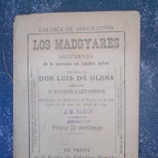 Libros antiguos: GALERÍA DE ARGUMENTOS. LOS MADGYARES. 1902. ZARZUELA DE LUIS DE OLONA. GIBRALTAR. Lote 85154144