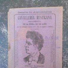 Libros antiguos: GALERÍA DE ARGUMENTOS. CAVALLERÍA RUSTICANA. 1902. OPERA DE PIETRO MASCAFNI. GIBRALTAR. Lote 85154828