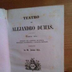Libros antiguos: TEATRO DE ALEJANDRO DUMAS. Lote 85343708