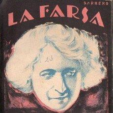 Libros antiguos: MARQUINA : DOÑA MARÍA LA BRAVA (LA FARSA, 1928) NÚMERO HOMENAJE A MARÍA GUERRERO - CON FOTOGRAFÍAS. Lote 85873416