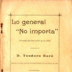 Libros antiguos: TEODORO BARÓ : LO GENERAL NO IMPORTA (1896) . Lote 86463156