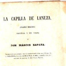 Libros antiguos: MARCOS ZAPATA : LA CAPILLA DE LANUZA (1877) . Lote 86463240