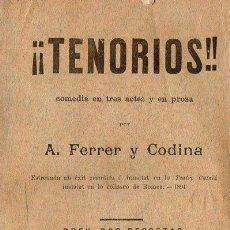 Libros antiguos: FERRER Y CODINA : TENORIOS (1895) EN CATALÁN. Lote 86463304