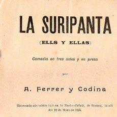 Libros antiguos: FERRER Y CODINA : LA SURIPANTA (1896) EN CATALÁN. Lote 86463460