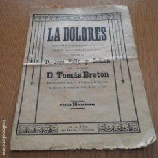 Libros antiguos: TEATRO - LA DOLORES - ARGUMENTO DE LA OPERA ESPAÑOLA D. TOMAS BRETON. Lote 87066360