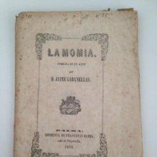 Libros antiguos: LA MOMIA.COMEDIA EN UN ACTO POR JAIME CABANELLAS (IPM.FRANCISCO RAMIS) MALLORCA 1852. Lote 87278312