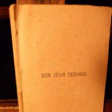 Libros antiguos: DON JUAN TENORIO DE JOSE ZORRILLA. Lote 87489960