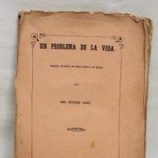 Libros antiguos: TEATRO, UN PROBLEMA DE LA VIDA, POR ANTONIO AUSET, MADRID 1859. Lote 88376516