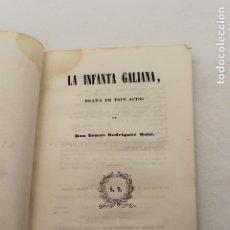 Libros antiguos: TEATRO, DRAMA, LA INFANTA GALIANA, POR TOMAS RODRIGUEZ RUBI, 1844 MADRID. Lote 88377204