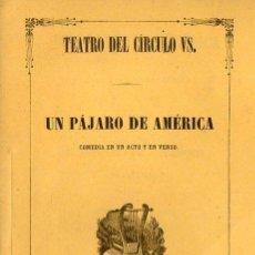 Libros antiguos: LORENZO DE CABANYES : UN PÁJARO DE AMÉRICA (1922). Lote 89293332