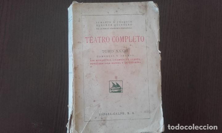 TEATRO COMPLETO HMNOS. ALVAREZ QUINTERO TOMO XXXIII. 1941 (Libros antiguos (hasta 1936), raros y curiosos - Literatura - Teatro)