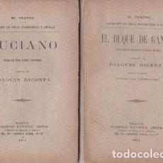 Libros antiguos: JOAQUÍN DICENTA: LUCIANO / EL DUQUE DE GANDÍA. 2 OBRAS DEL AÑO 1894, EN PRIMERA EDICIÓN. Lote 90040628