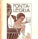 Libros antiguos: POMPEU CREHUET : FONTALEGRIA (BAXARIAS, 1910) ILUSTRACIÓN DE JUNCEDA - TEATRE CATALÀ. Lote 90074224