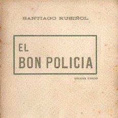 Livros antigos: SANTIAGO RUSIÑOL : EL BON POLICIA (A. LÓPEZ S.F.) EN CATALÁN. Lote 90113228