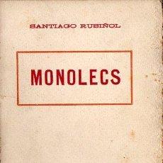 Libros antiguos: SANTIAGO RUSIÑOL : MONOLECS (A. LÓPEZ S.F.) EN CATALÁN. Lote 90113636