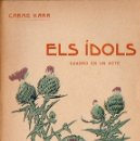 Libros antiguos: CARME KARR : ELS IDOLS (BAXARIAS, 1911) EN CATALÁN. Lote 90143848