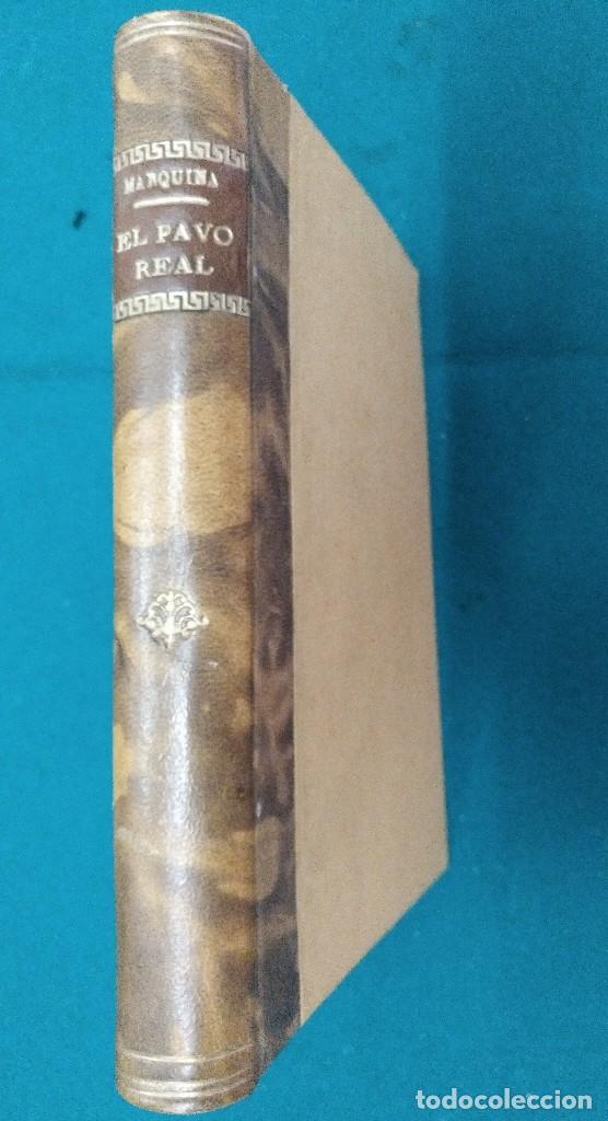 EL PAVO REAL. MARQUINA EDITORIAL REUS 1922. COMEDIA POETICA EN TRES ACTOS. TAPA DURA (Libros antiguos (hasta 1936), raros y curiosos - Literatura - Teatro)