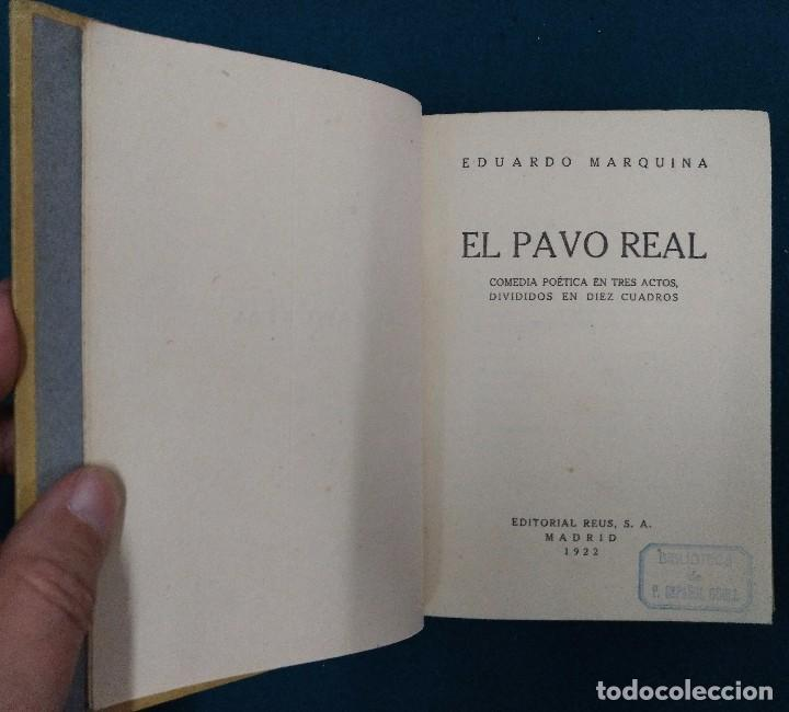 Libros antiguos: EL PAVO REAL. MARQUINA EDITORIAL REUS 1922. COMEDIA POETICA EN TRES ACTOS. TAPA DURA - Foto 2 - 90316076