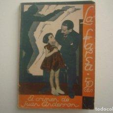 Libros antiguos: LIBRERIA GHOTICA. LA FARSA. ANNIE WISSE. EL CRIMEN DE JUAN ANDERSON. 1930. ILUSTRADO. TEATRO. Nº162. Lote 91557060