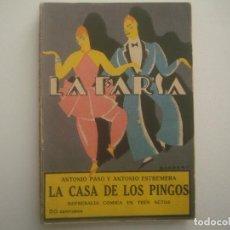 Libros antiguos: LIBRERIA GHOTICA. LA FARSA. PASO Y ESTREMERA. LA CASA DE LOS PINGOS. 1928. ILUSTRADO. TEATRO. Nº32. Lote 91557825