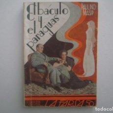 Libros antiguos: LIBRERIA GHOTICA. LA FARSA. PAULINO MASIP. EL BACULO Y EL PARAGUAS. 1936. ILUSTRADO. TEATRO. Nº443. Lote 91565660
