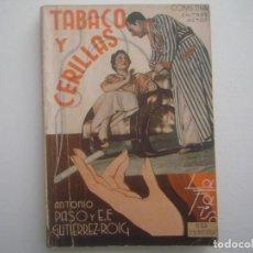 Libros antiguos: LIBRERIA GHOTICA. LA FARSA. PASO Y GUTIERREZ ROIG. TABACO Y CERILLAS. 1936. ILUSTRADO. TEATRO. Nº434. Lote 91565950