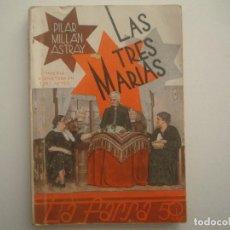 Libros antiguos: LIBRERIA GHOTICA. LA FARSA. MILLAN ASTRAY. LAS TRES MARIAS. 1936. ILUSTRADO. TEATRO.. Lote 91566040
