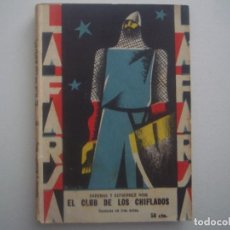 Libros antiguos: LIBRERIA GHOTICA. LA FARSA. CADENAS Y GUTIERREZ ROIG. EL CLUB DE LOS CHIFLADOS. 1929. TEATRO. Nº83. Lote 91566580