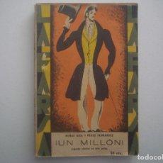 Libros antiguos: LIBRERIA GHOTICA. LA FARSA. MUÑOZ SECA Y PEREZ FERNANDEZ. UN MILLON. 1929. ILUSTRADO. TEATRO. Nº72. Lote 91566885