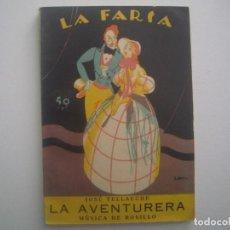 Libros antiguos: LIBRERIA GHOTICA. LA FARSA. JOSE TELLACHE. LA AVENTURERA. 1927. ILUSTRADO. TEATRO. Nº4. Lote 91566975