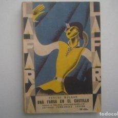 Libros antiguos: LIBRERIA GHOTICA. LA FARSA. FERENC MOLNAR. UNA FARSA EN EL CASTILLO. 1929. ILUSTRADO. TEATRO. Nº92. Lote 91567140