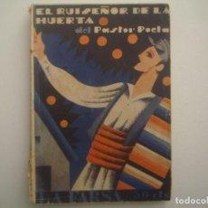 Libros antiguos: LIBRERIA GHOTICA. LA FARSA. PASTOR POETA. EL RUISEÑOR DE LA HUERTA. 1930. ILUSTRADO. TEATRO. Nº140. Lote 91567215