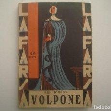 Libros antiguos: LIBRERIA GHOTICA. LA FARSA. BEN JONSON. VOLPNE. 1929. ILUSTRADO. TEATRO. Nº120. Lote 91567440