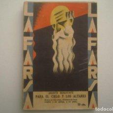 Libros antiguos: LIBRERIA GHOTICA. LA FARSA. JACINTO BENAVENTE. PARA EL CIELO Y LOS ALTARES. 1929. TEATRO. Nº104. Lote 91567550
