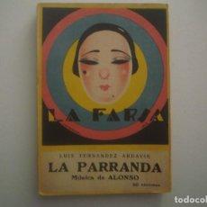 Libros antiguos: LIBRERIA GHOTICA. LA FARSA. FERNANDEZ ARDAVIN. LA PARRANDA. 1928. ILUSTRADO. TEATRO. Nº36. Lote 91569835