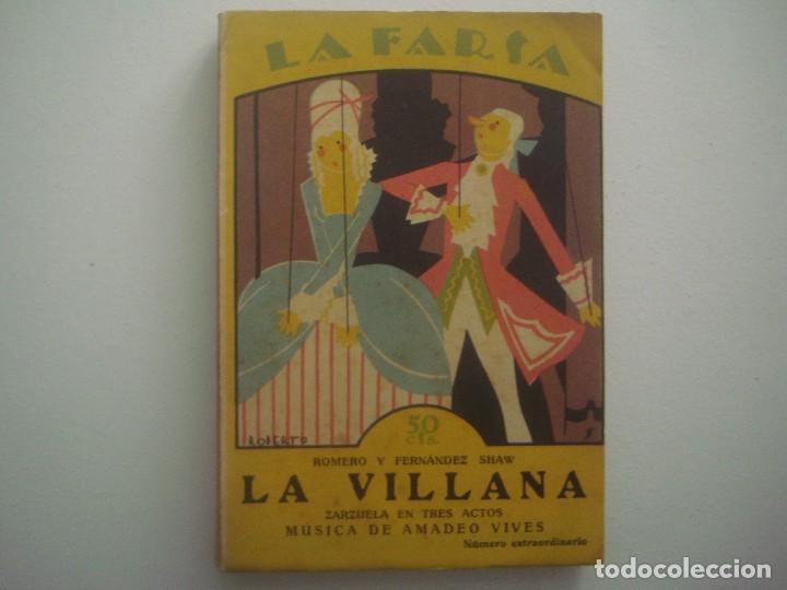 LIBRERIA GHOTICA. LA FARSA. ROMERO Y FERNANDEZ SHAW. LA VILLANA. 1927. ILUSTRADO. TEATRO. Nº3 (Libros antiguos (hasta 1936), raros y curiosos - Literatura - Teatro)