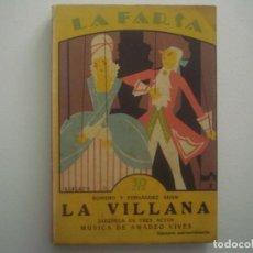 Libros antiguos: LIBRERIA GHOTICA. LA FARSA. ROMERO Y FERNANDEZ SHAW. LA VILLANA. 1927. ILUSTRADO. TEATRO. Nº3. Lote 91570580
