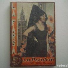 Libros antiguos: LIBRERIA GHOTICA. LA FARSA.MUÑOZ SECA Y PEREZ FERNANDEZ. LA PERULERA. 1930. ILUSTRADO. TEATRO. Nº171. Lote 91571335